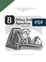 Monograph 8 Felony Sentencing Appendices April-2009