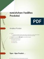 Minggu4-5.Kebutuhan_Fasilitas_Produksi.pptx