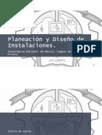 Inicio de Curso Planeación y Diseño de Instalaciones 2 2018
