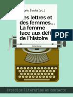 (Espacios Literarios en Contacto) Àngels Santa (ed.)-Des lettres et des femmes .... La femme face aux défis de l'histoire-Peter Lang (2013).pdf