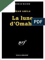 La lune d'Omaha - Amila, Jean