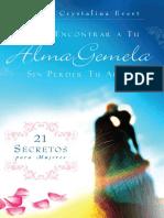 Como-Encontrar-a-Tu-Alma-Gemela-Sin-Perder-Tu-Alma-21-Secretos-Para-Mujeres-Jason-Evert.pdf
