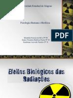 Efeitos Biológicos Das Radiações Ionizantes. Acidente Radiológico de Goiânia