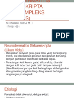 NEURODERMATITIS  SIRKUMSKRIPTA