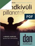 DAN MILLMAN - RENDKÍVÜLI PILLANATOK