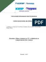 Desenhos e Filmes Violentos Na TV- A Influência No Comportamento Das Crianças