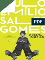 O cinema no seculo - Paulo Emilio Sales Gomes.pdf
