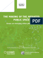 The Making of the Mediated Public Space - Carlos Smaniotto Costa (Ed)