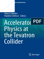 (Particle Acceleration and Detection) Valery Lebedev, Vladimir Shiltsev (eds.)-Accelerator Physics at the Tevatron Collider-Springer-Verlag New York (2014).pdf