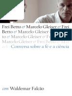 0-Conversa Sobre a Fe e a Ciencia - Frei Betto