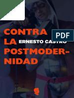 Ernesto Castro - Contra La Postmodernidad