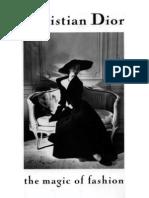 Christian Dior - The Magic of Fashion