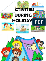 Activities During Holidays