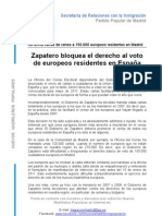Zapatero Bloquea El Derecho Al Voto de Los Europeos