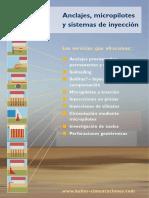 Anclajes, micropilotes y sistemas de inyección