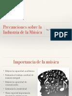 Precaucion Musica