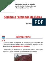 Aula 0 - Origem e Formação Dos Solos