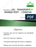 Registro , Transporte , Manejo Post Cosecha