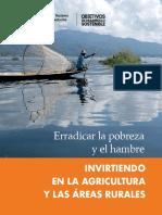 Erradicar La Pobreza y El Hambre Invirtiendo en La Agricultura y Las Áreas Rurales