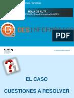 Hoja de Ruta - Caso Grupo Extremadura RRHH