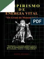 VAMPIRISMO DE ENERGIA VITAL - OS GRAUS DE MANOMÂTRA