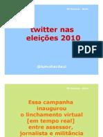Twitter nas eleições 2010 - XV Seacom