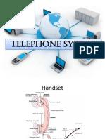 8. Telephone Syetem