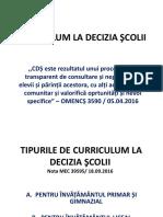 TIPURILE DE CURRICULUM LA DECIZIA SCOLII 2017-2018.ppt
