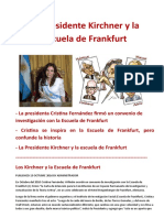 La Presidente Kirchner y La Escuela de Frankfurt