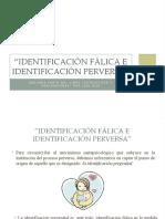 IDENTIFICACIÓN FÁLICA E IDENTIFICACIÓN PERVERSA.pptx
