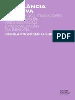 LUENGO, Fabiola Colombani. A Vigilância Punitiva - Os educadores na medicalização da infância.pdf