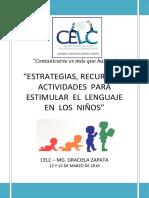 Manual de Estrategias, Recursos y Actividades Para Estimular El Lenguaje en Los Niños.