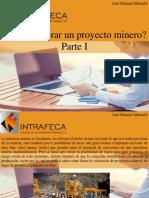 José Manuel Mustafá - ¿Cómo Valorar Un Proyecto Minero?, Parte I