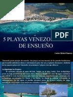 Carlos Michel Fumero - 5 Playas Venezolanas de Ensueño