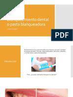 Blanqueamiento Dental o Pasta Blanqueadora