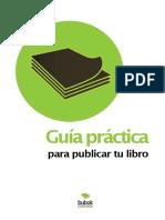 eBook en PDF Guia Practica Para Publicar Tu Libro.pdf