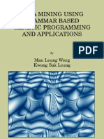 Data Mining Using Grammar Based Genetic Programming and Applications - Wong, Cheung
