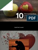 Danilo Díaz Granados - 10 Herramientas Para Superar El Duelo Del Desamor, Parte I
