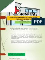 Pelayanan Keperawatan Dalam Sistem Pelayanan Kesehatan