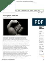 Always Be Hustlin' - Culture MagazineCulture Magazine