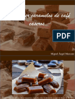 Miguel Ángel Marcano - ¿Cómo Hacer Caramelos de Café Caseros?