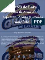 Jorge Hernández Fernández - Guaros de Lara, ¡Una Historia de Esfuerzo, Éxitos y Sueños Cumplidos!