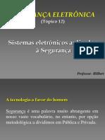 3ª Aula - Apostila 4 - Tópico 12 - Segurança Eletrônica - Sistemas Eletrônicos Aplicados à Segurança - BACEN 2009_20100104143058