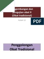 230624_kuliah 12- Pengembangan dan Pengujian Obat II (Obat Tradisional).pptx