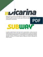 Dicarina Subway