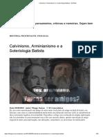 Calvinismo, Arminianismo e a Soteriologia Batista