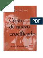 Kazantzakis Niko. Cristo de nuevo crucificado.pdf
