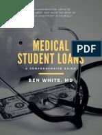 Medical Student Loans - Ben White