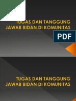 TUGAS DAN TANGGUNGJAWAB BIDAN DI KOMUNITAS.pptx