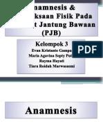 Anamnesis & Pemeriksaan Fisik Pada PJB kel.3.pptx